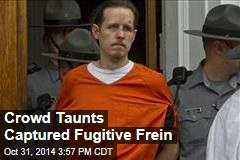 Crowd Taunts Captured Fugitive Frein