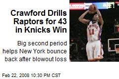 Crawford Drills Raptors for 43 in Knicks Win