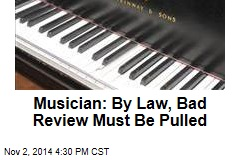 Musician: My Bad Review 'Has Right to Be Forgotten'