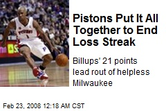 Pistons Put It All Together to End Loss Streak