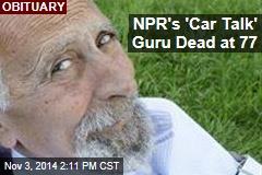 NPR's 'Car Talk' Guru Dead at 77