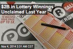 $2B in Lottery Winnings Unclaimed Every Year