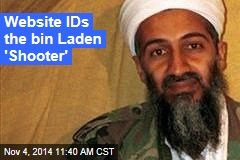 Military Site IDs the bin Laden 'Shooter'