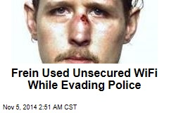 Frein Used WiFi While Evading Police