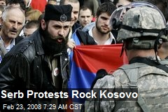 Serb Protests Rock Kosovo