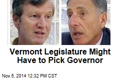 Vermont Legislature Might Have to Pick Governor
