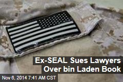 Ex-SEAL Sues Lawyers Over bin Laden Book