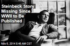 Steinbeck Story Missing Since WWII to Be Published