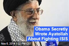 Obama Secretly Wrote Ayatollah About Fighting ISIS