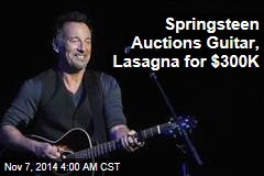 Springsteen Auctions Guitar, Lasagna For $300K