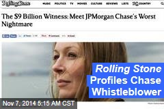 Rolling Stone Profiles Chase Whistleblower