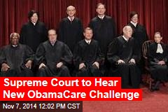 Supreme Court to Hear New ObamaCare Challenge