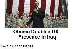 Obama Doubles US Presence in Iraq