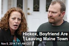 Hickox, Boyfriend Are Leaving Maine Town