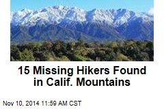 15 Hikers in Church Group Missing in Calif. Mountains