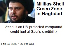 Militias Shell Green Zone in Baghdad