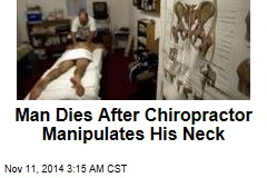 Young Man Dies After Stroke at Chiropractor's Office