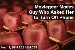 Moviegoer Maces Guy Who Asked Her to Turn Off Phone