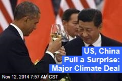 US, China Pull a Surprise: Major Climate Deal