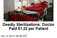 Deadly Sterilizations: Doctor Paid $1.22 per Patient