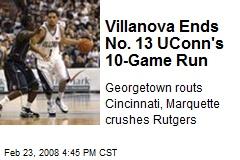 Villanova Ends No. 13 UConn's 10-Game Run