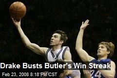 Drake Busts Butler's Win Streak