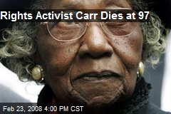 Rights Activist Carr Dies at 97