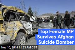 Top Female MP Survives Afghan Suicide Bomber