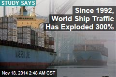 World Ship Traffic Quadrupled in 20 Years