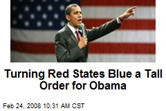 Turning Red States Blue a Tall Order for Obama