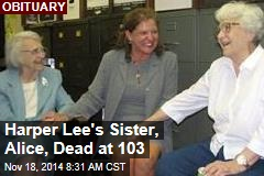 Harper Lee's Sister, Alice, Dead at 103