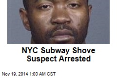 NYC Subway Shove Suspect Arrested