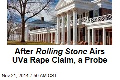 After Rolling Stone Airs UVa Rape Claim, a Probe