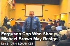 Ferguson Cop in Talks to Resign