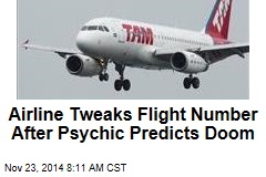 Airline Tweaks Flight Number After Psychic Predicts Doom