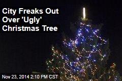 City's 'Ugly' Xmas Tree Sparks Outcry