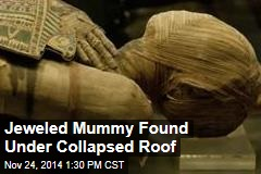 Jeweled Mummy Found Under Collapsed Roof