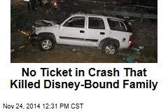 No Ticket in Crash That Killed Disney-Bound Family