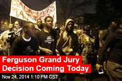Ferguson Grand Jury Decision Coming Today