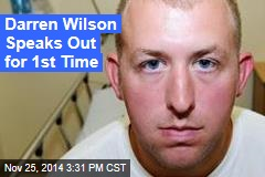 Darren Wilson: I Wouldn't Do Anything Differently