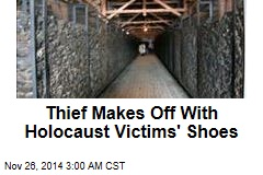 Thieves Make Off With Shoes of Holocaust Victims