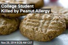 College Student Killed by Nut Allergy