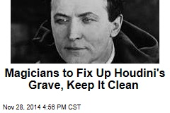 Magicians Rally to Fix Up Houdini's Grave