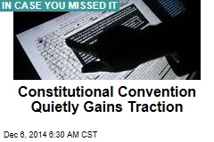 Constitutional Convention Quietly Gains Traction