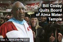 Bill Cosby Quits Board of Alma Mater Temple