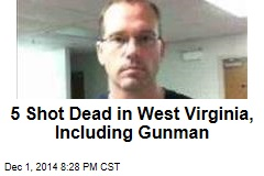 4 Dead in 3 West Virginia Shootings; Manhunt On