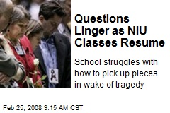 Questions Linger as NIU Classes Resume