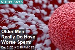 Older Men Really Do Have Worse Sperm