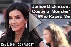 Janice Dickinson: Cosby a 'Monster' Who Raped Me