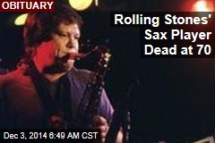Rolling Stones' Sax Player Dead at 70